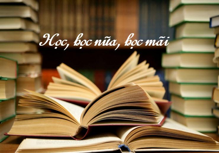 unnamed file 173 - Chứng minh câu châm ngôn Học, học nữa , học mãi